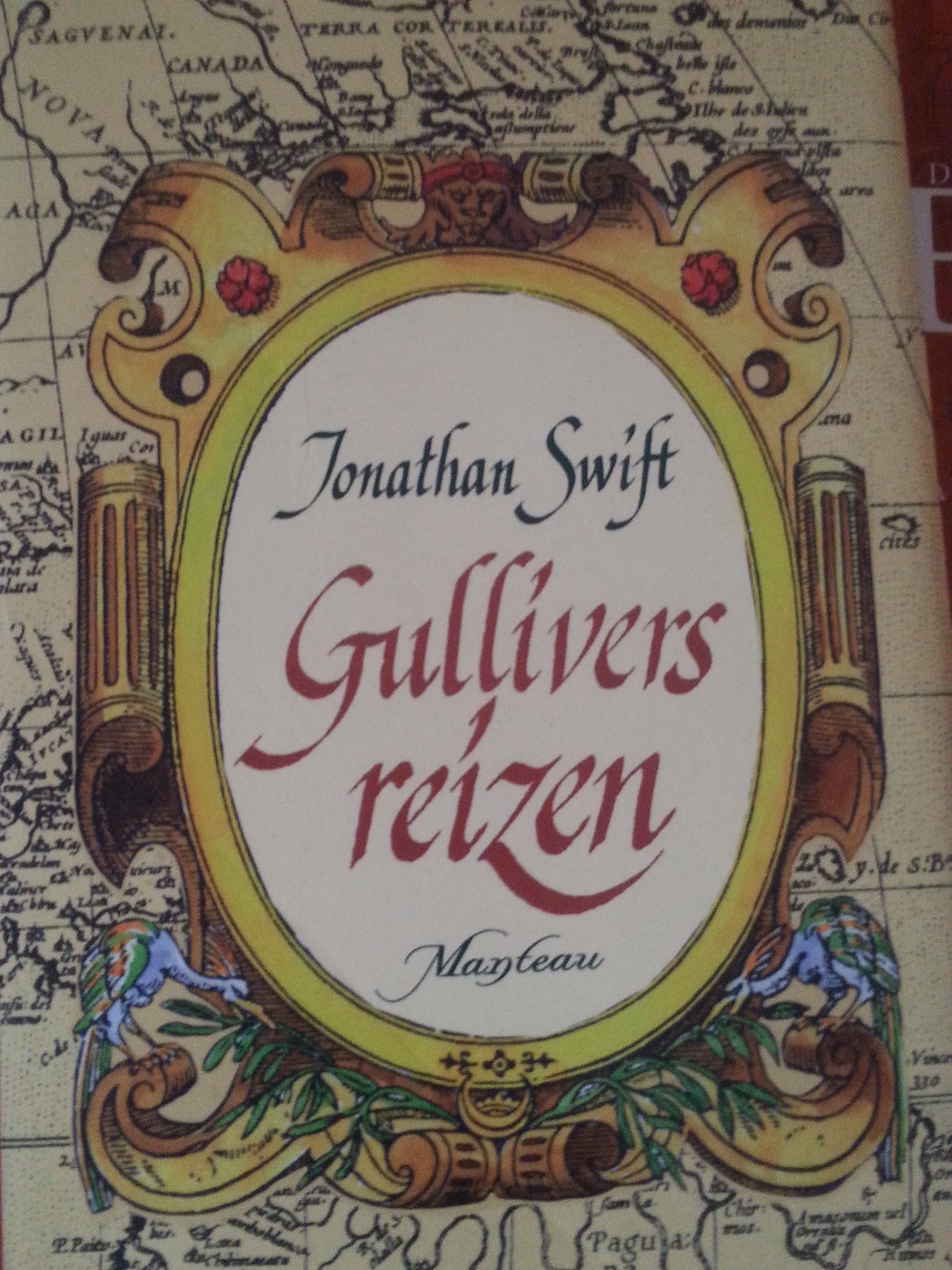 Gullivers travels by Jonathan Swift (a predecessor of modern phantasy literature...